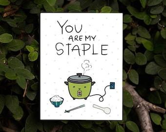 You Are My Staple Card | Cute Friendship Just-Because Love You Rice Cooker Gohan Chawan Ohashi Chopsticks Japanese Food Kawaii Punny Card