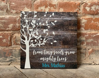 Teacher Gift, From Tiny Seeds Grow Mighty Trees, PERFECT End of School Present, Poem, Custom Canvas, Daycare/Childcare Preschool Teachers
