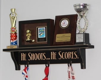 HE SHOOTS... HE SCORES!  - Trophy Shelf