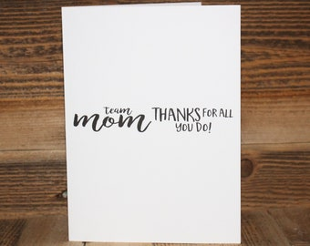 Team Mom Greeting Card