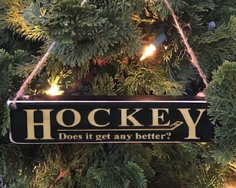 Hockey Does it get any better? - Ornament