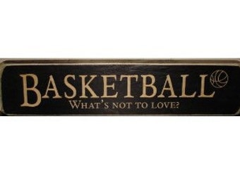 BASKETBALL What's not to love?  -  Sign