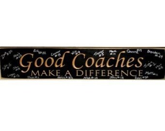 Good Coaches Make a Difference - Sign