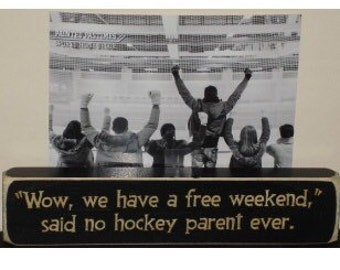 Wow, we have a free weekend...  -  Photo Sign
