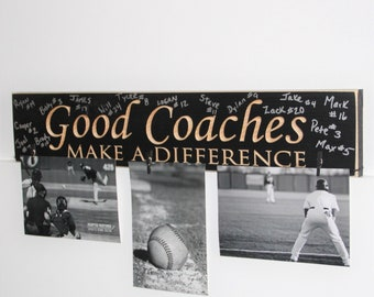 Good Coaches Make a Difference - Photo/Sign