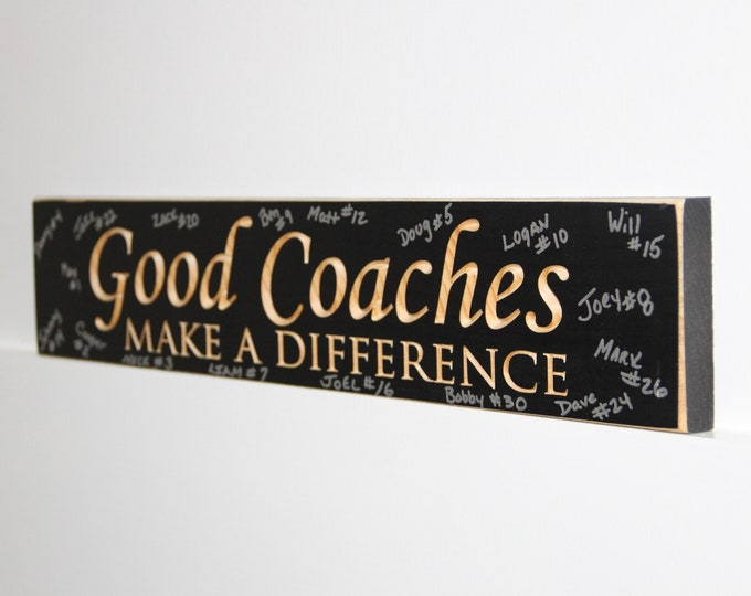 Featured listing image: Good Coaches Make a Difference - Sign