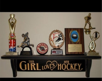 This girl loves her HOCKEY - Trophy Shelf