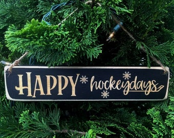 Happy Hockeydays -  Ornament