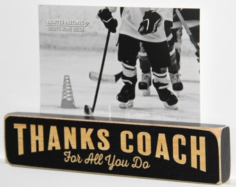 Coach Thanks for all you do - Photo Sign