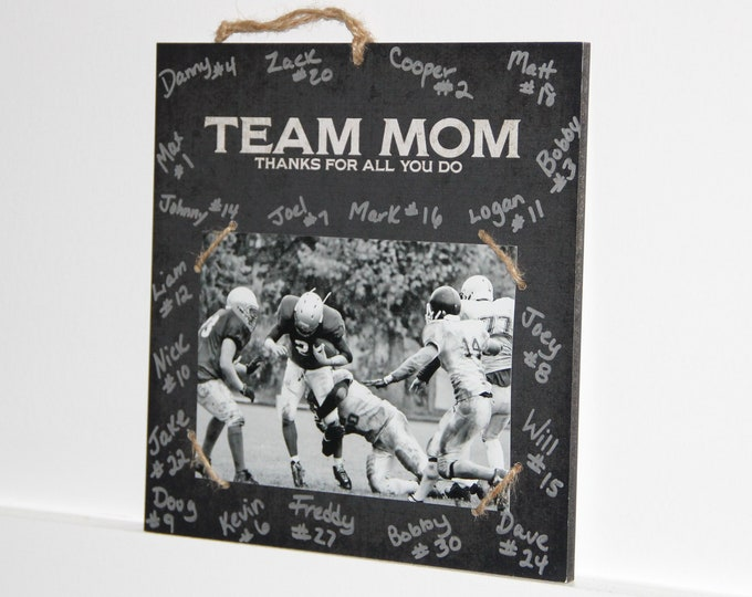 Featured listing image: Team Mom  -  Thanks for all you do -  Photo/Sign