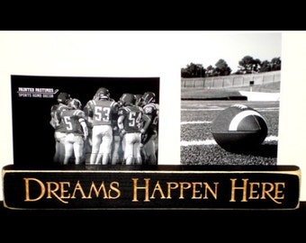 Dreams Happen Here - Photo Sign