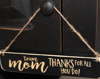 Team Mom Thanks for all you do - Ornament