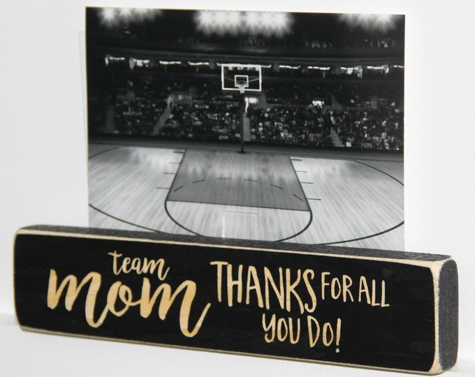Featured listing image: Team Mom Thanks for all you do  -  Photo Sign