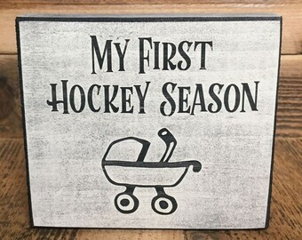 My First Hockey Season  - Sign
