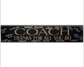 COACH Thanks for all you do  -  Sign