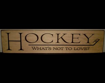 HOCKEY What's not to love? - Sign