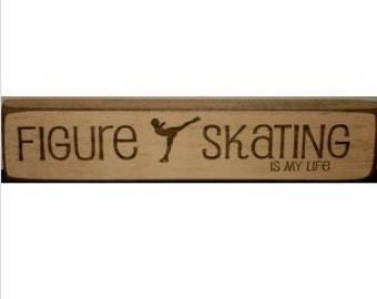 Figure Skating Is My Life - Sign