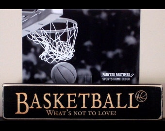 BASKETBALL What's not to love?  -  Photo/Sign