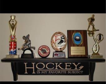 HOCKEY is my favorite subject - Trophy Shelf