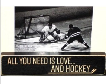All you need is love... and HOCKEY  -  Photo Sign