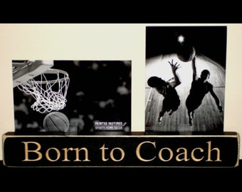 Born to Coach  -  Photo Sign