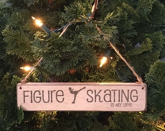 Figure Skating Is My Life - Ornament