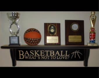 Basketball What's not to love? - Trophy Shelf