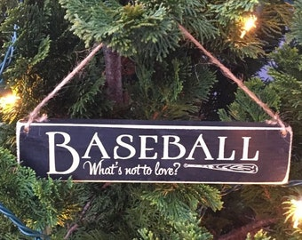 BASEBALL  What's not to love?  -  Ornament