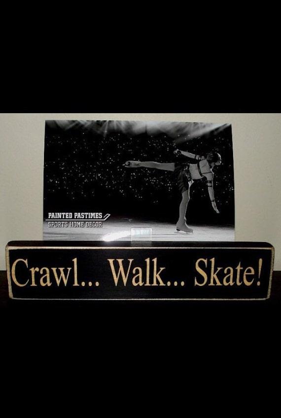Crawl... Walk... Skate!  -  Photo Sign