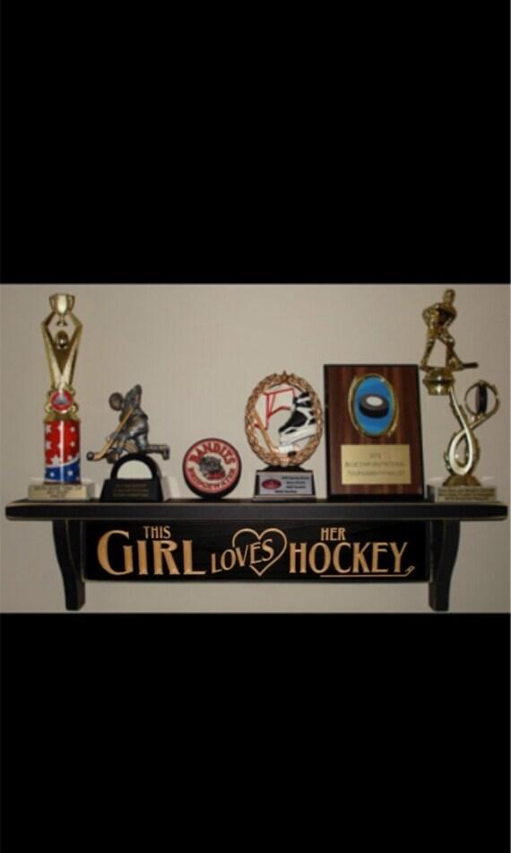 This girl loves her HOCKEY - Trophy Shelf