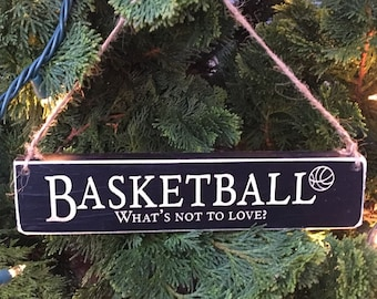 BASKETBALL What's not to love? - Ornament