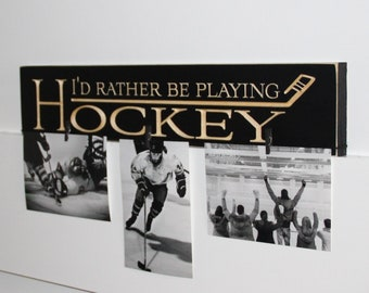 I'd rather be playing HOCKEY - Sign