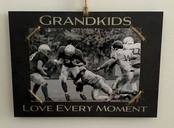 Grandkids  -  Love Every Moment   Photo/Sign
