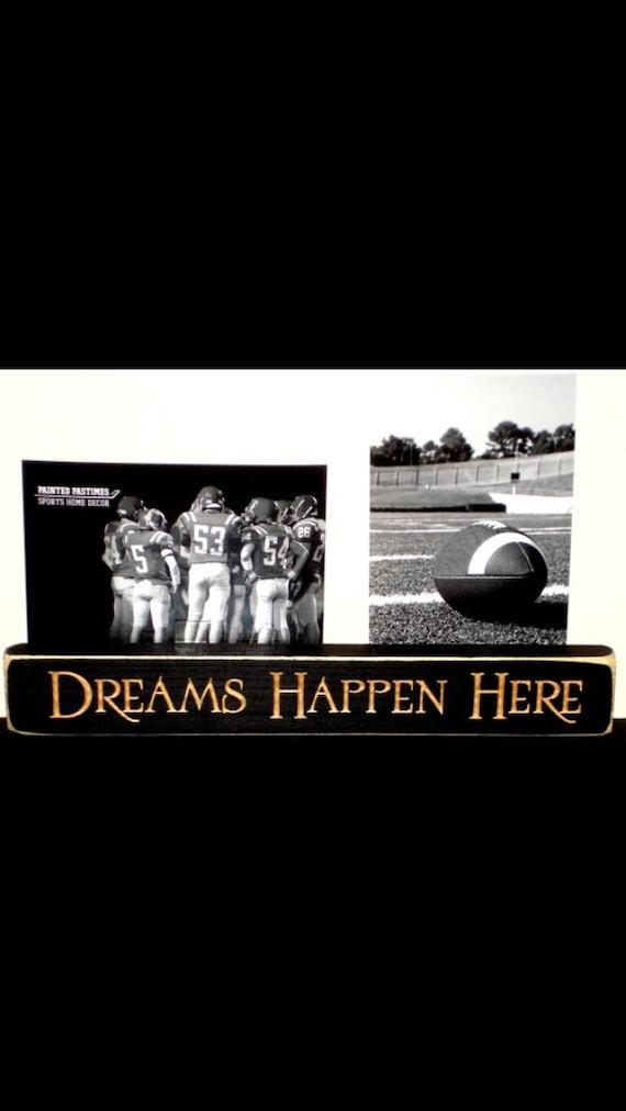 Dreams Happen Here - Photo Sign