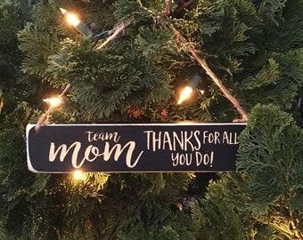 Team Mom Thanks for all you do