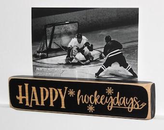 Happy Hockeydays -  Photo Sign