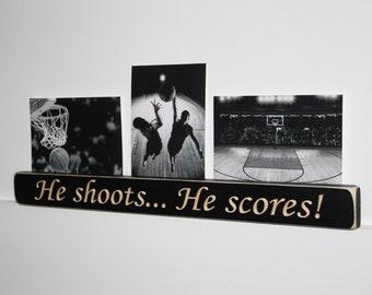 He Shoots... He Scores!  -  Photo Sign