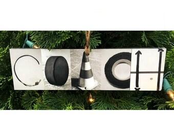 """COACH"" Sign"
