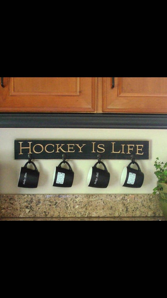 HOCKEY IS LIFE   -  Mug/coat rack