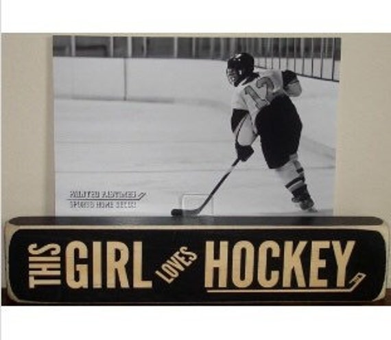This GIRL loves HOCKEY - Photo Sign