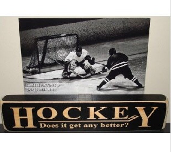 Hockey Does it get any better? - Photo Sign