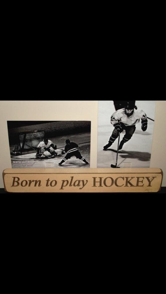 Born to play HOCKEY - Double Photo Sign