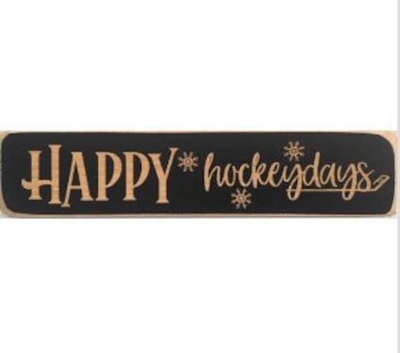 Happy Hockeydays  -  Sign