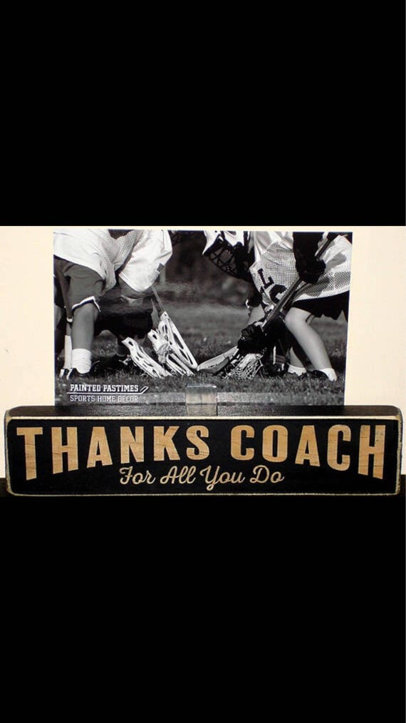 THANKS COACH  For all you do!  -  Photo Sign