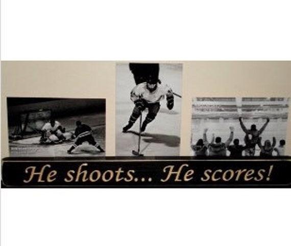 He shoots... He scores!  -  Triple Photo Sign