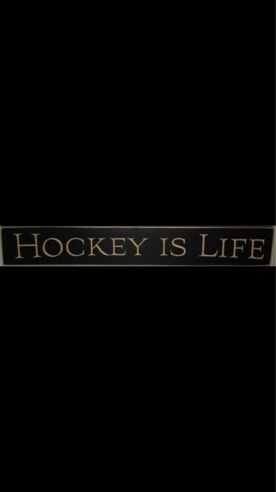Hockey is Life - Sign