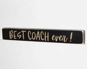 Best Coach Ever  - Sign
