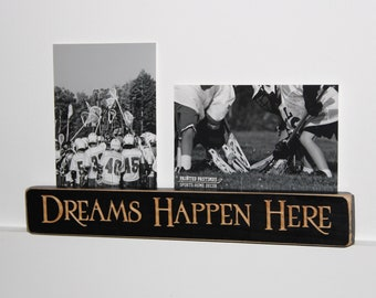 Dreams Happen Here - Double Photo Sign