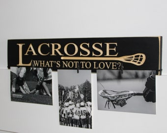LACROSSE What's not to love?  -  Sign