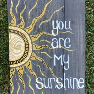 hand painted wood art piece. Sunshine on my shoulders makes me happy; Handmade